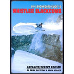 ski and snowboard guide book to whistler blackcomb